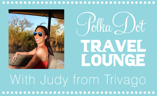 Judt Trivago header The Polka Dot Travel Lounge Honeymoon Travel Advice with Judy from Trivago
