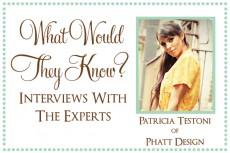 Patricia Teston of Phatt Design