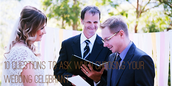10-Questions-To-Ask-When-Choosing-Your-Wedding-Celebrant