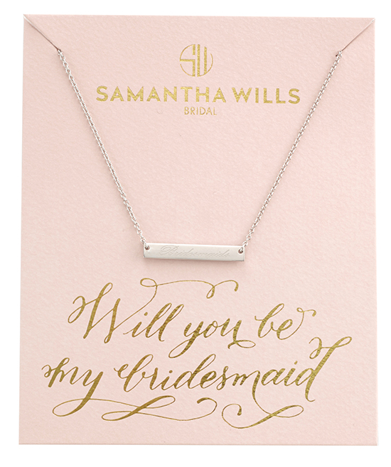 samantha wills will you be my Will You Be My Bridesmaid Quotes