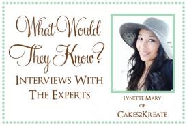 Lynette of Cakes2Kreate