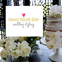 Make Your Day Wedding Styling Wisdom banner