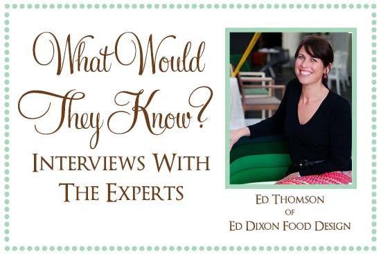 Ed Thomson of Ed Dixon Food Design