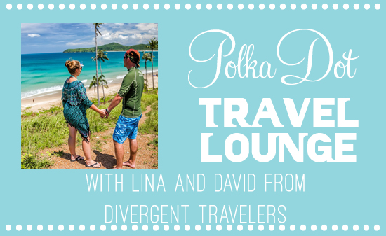 Polka Dot Travel Lounge With Lina And David From Divergent Travelers