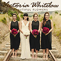 Victoria Whitelaw Beautiful Flowers