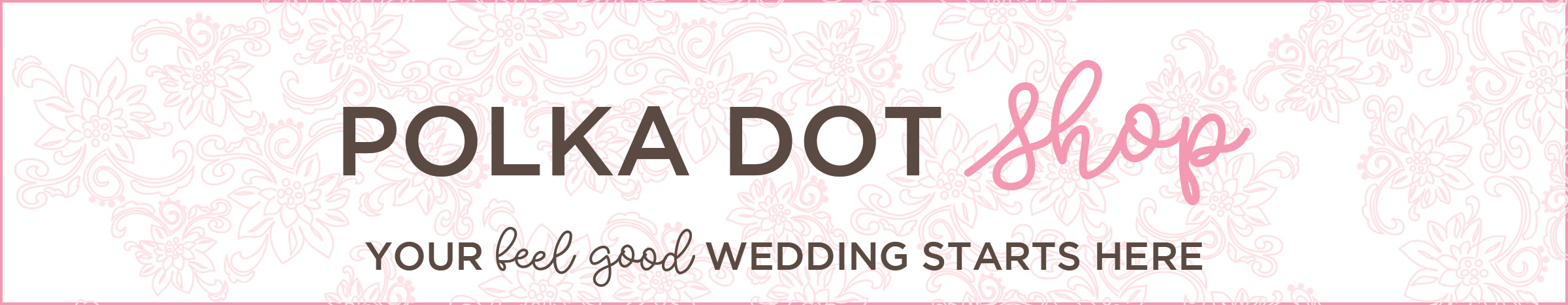 Polka Dot Bride Shop