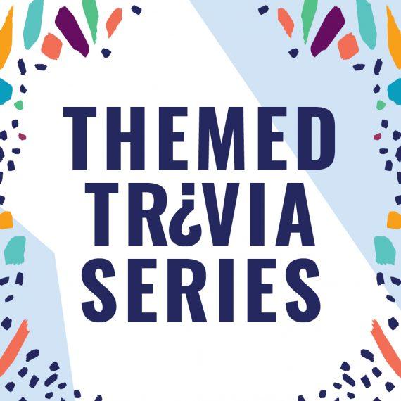 Themed Trivia Series