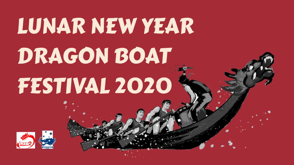 Chinese New Year Dragon Boat Festival 2020