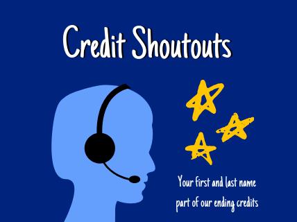 Credit Shoutouts