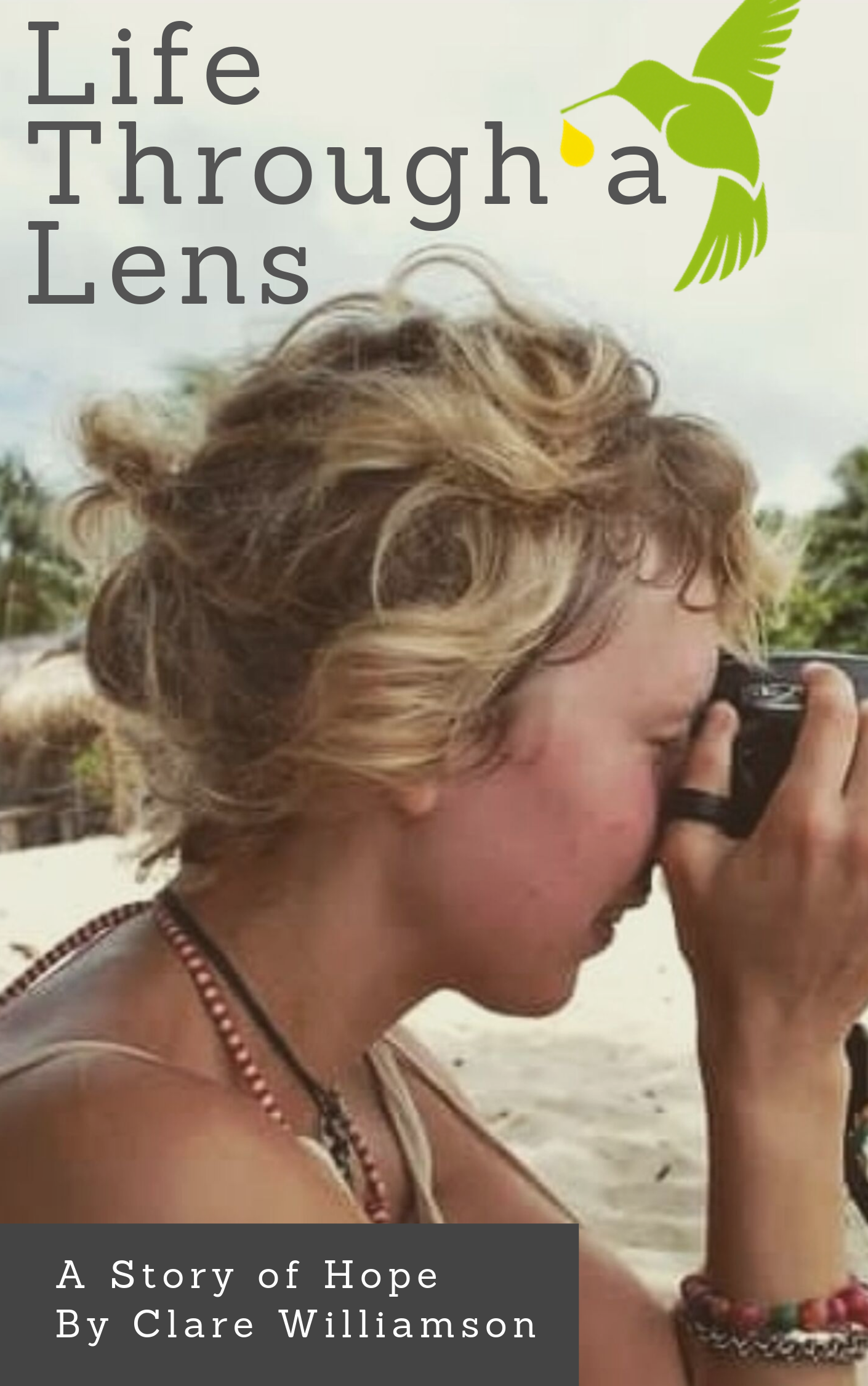 Life Through A Lens
