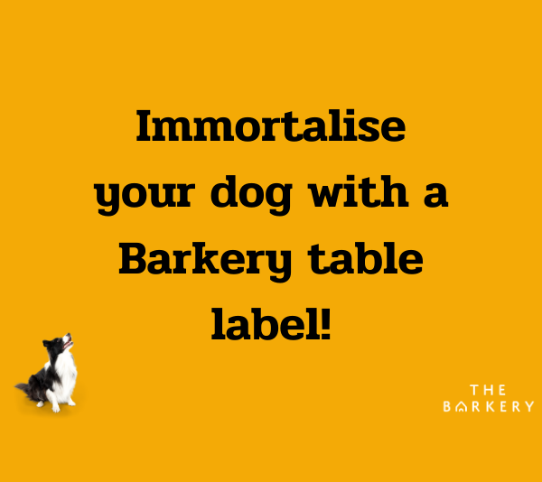 Immortalise Your Dog At The Barkery Table Label