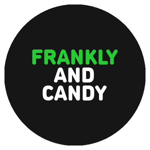 FRANKLY AND CANDY