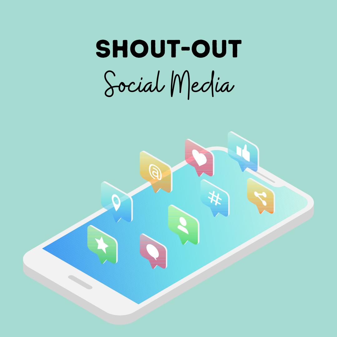 Social Media Shout Out.