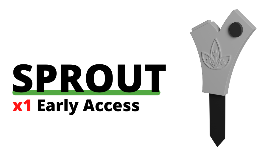 Sprout + Early Access