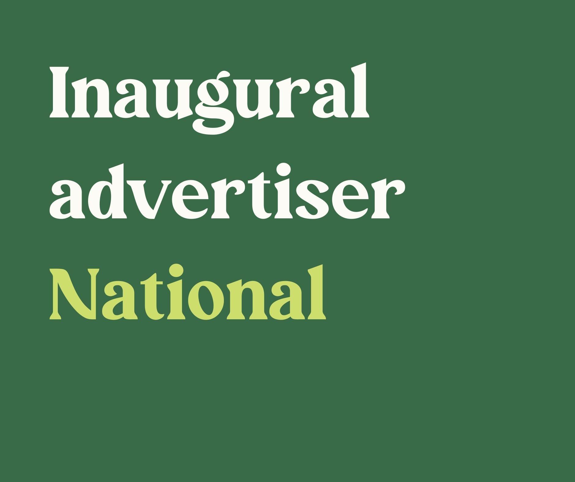 Inaugural Advertiser- National