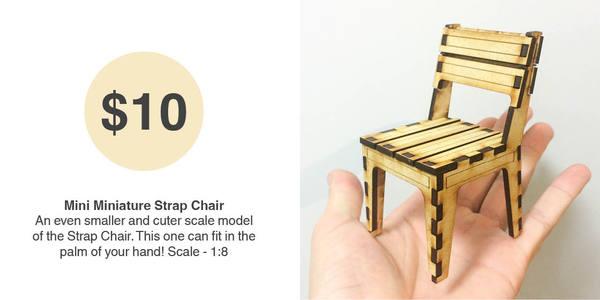 Mini Miniature Strap Chair