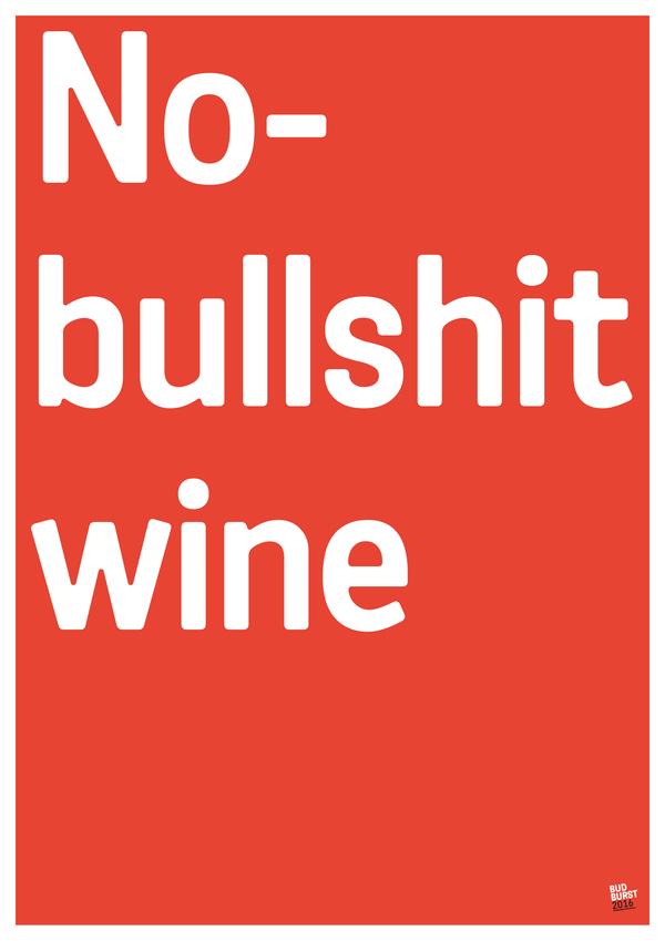 No bullshit wine