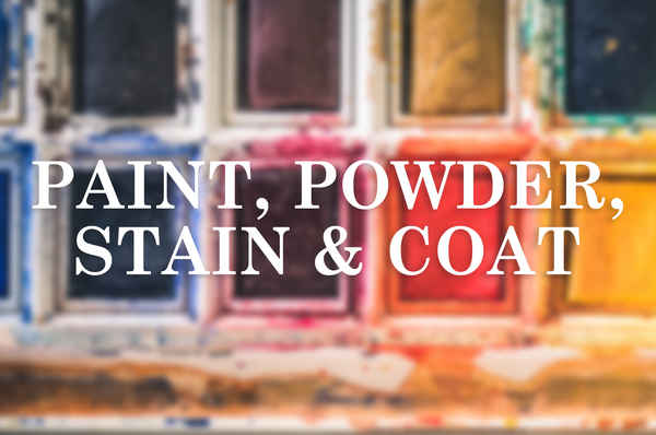 Paint, powder, stain and coat