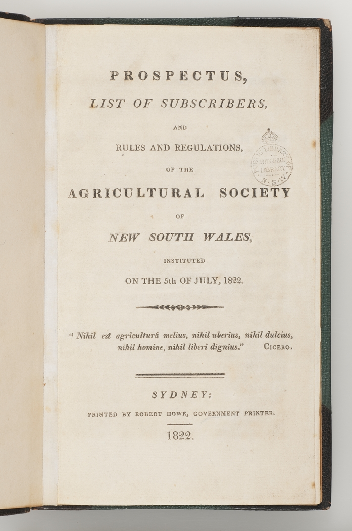 Prospectus list of subscribers and rules and regulations of the prospectus list of subscribers and rules and regulations of the agricultural society of new south wales instituted on the 5th of july 1822 stopboris Images