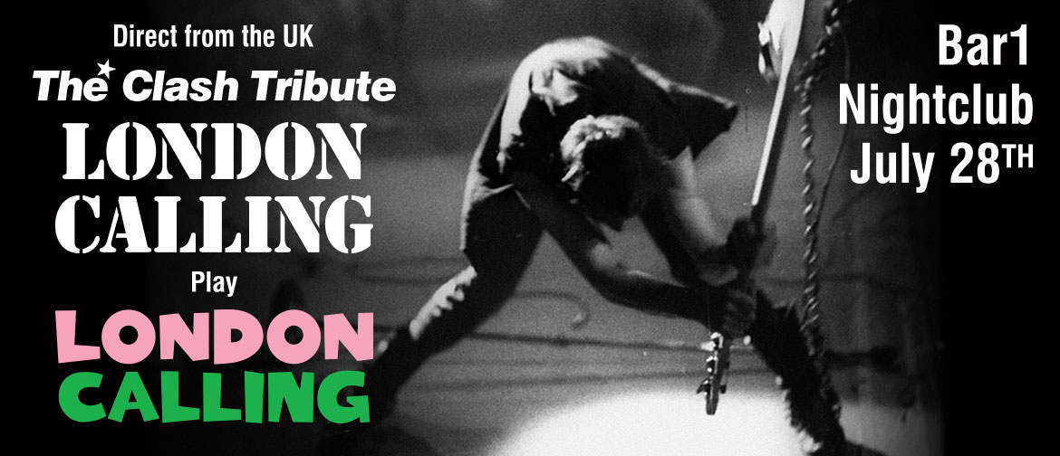 Buy LONDON CALLING - The Clash Tribute - Direct from the UK