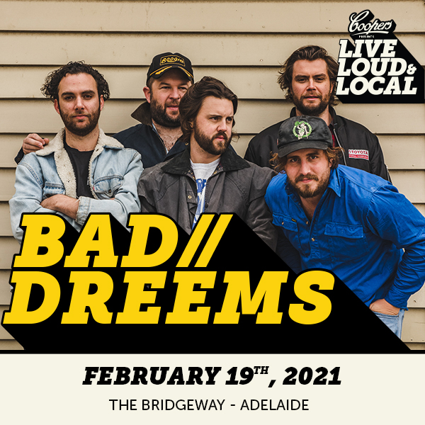 Bad//Dreems at the Bridgeway Hotel - Adelaide. December 31st 2020. Get Tickets.