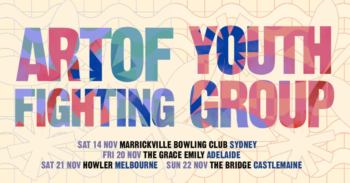 Buy Art Of Fighting Youth Group Co Headline Tour Tickets Vic