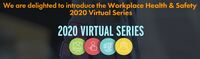 Workplace health and safety 2020 virtual series