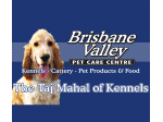 Kennels & Cattery Esk, Brisbane - Brisbane Valley Pet Care Centre -