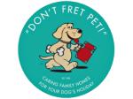 Don't Fret Pet - Pet Boarding & Minding - Sydney