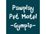 Paw Play Pet Motel Southside - Pet Boarding - Kennel and Cattery - Gympie