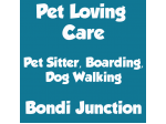 Pet loving care - Pet Boarding, Pet Sitter, Doggy Day Care, Dog Walking - Bondi junction