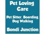 Pet loving care - Pet Boarding, Pet Sitter, Doggy Day Care, Dog Walking - Bondi junction