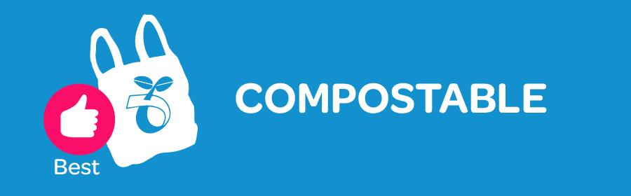 Compostable bioplastics