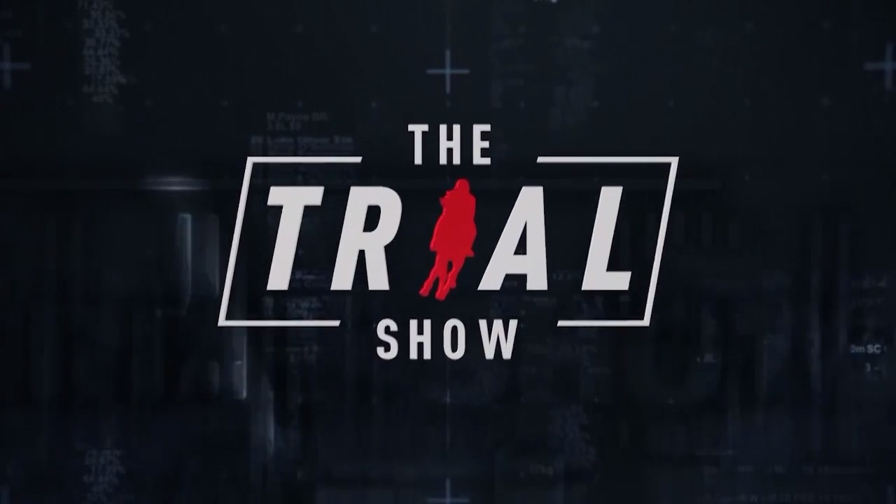The Trial Show - 13.11.19