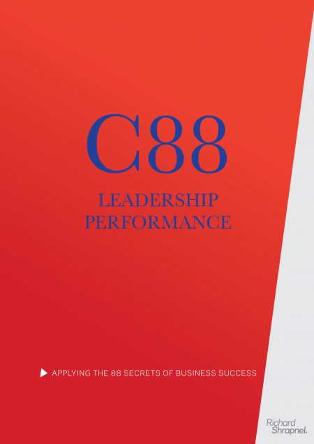 Richard Shrapnel's 'C88:Leadership Performance - Applying The 88 Secrets Of Business Success' guide front cover
