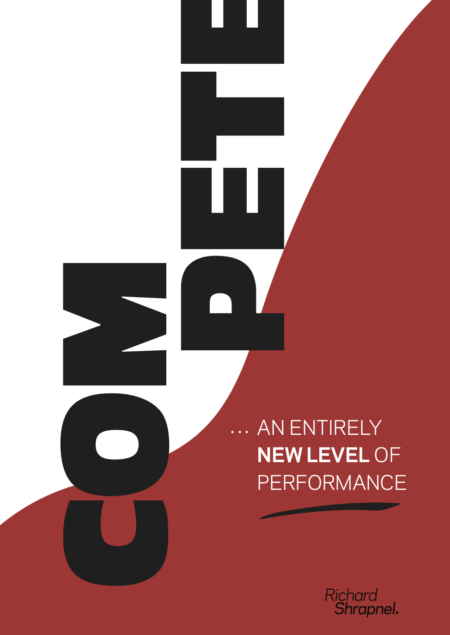 Richard Shrapnel's 'COMPETE - An Entirely New Level of Performance'
