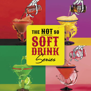 The Not So Soft Drink Series