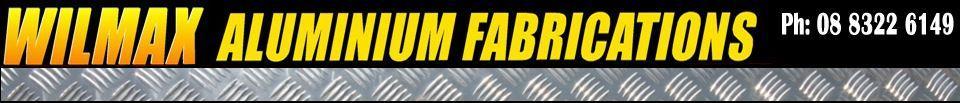 Wilmax Aluminium Fabrications