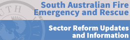 Information on the Emergency Services Sector Reform process.