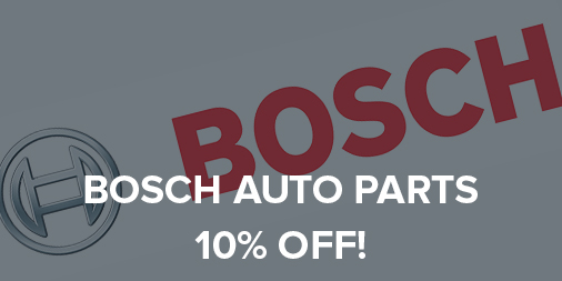 10% off all BOSCH automotive parts!