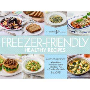 Freezer Friendly Recipes