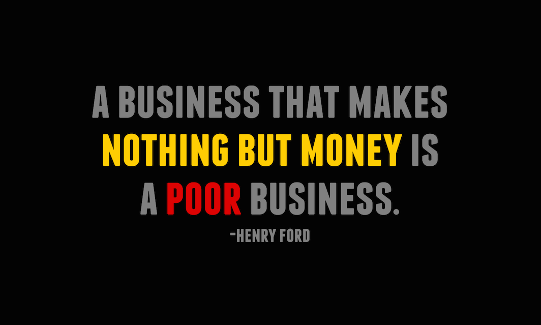 Business Isn't Just About Making Money