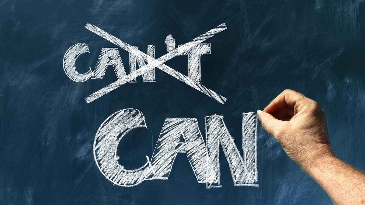 Can and can't self-belief, motivation, chalk board