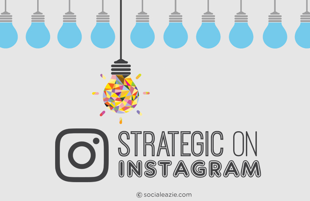 Strategic-Instagram_[social-eazie]
