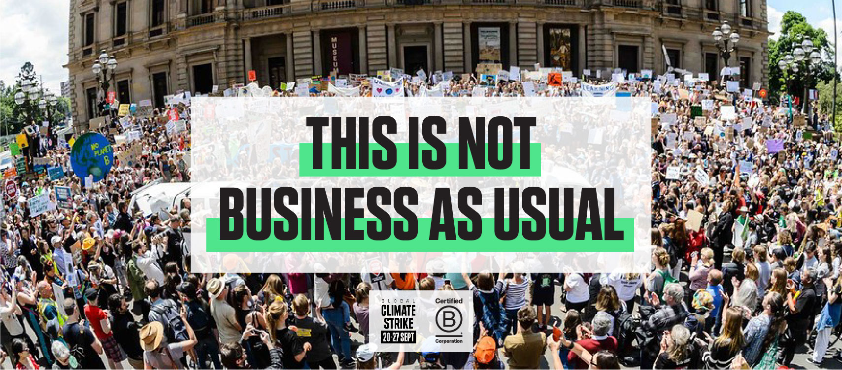 Not business as usual global climate strike