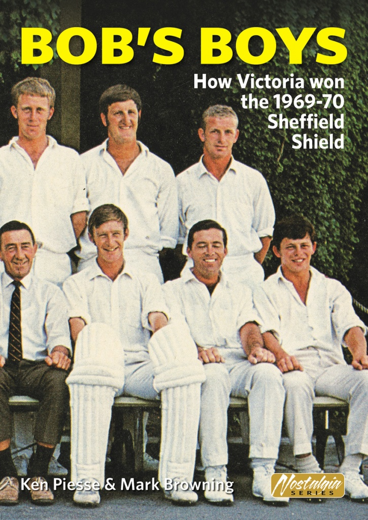 BOB'S BOYS, a new booklet on the 1969-70 Victorians, from cricketbooks.com.au
