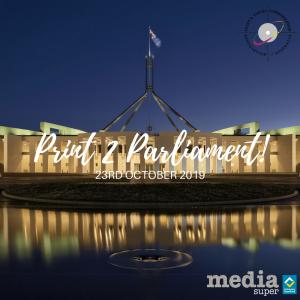 Print 2 Parliament 2019 @ Parliament House