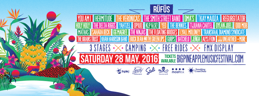 Big Pineapple Festival: Buy Big Pineapple Music Festival 2016 Tickets, QLD 2016