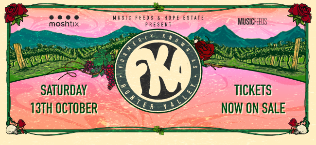 Fresh New FKA Festival Hits Hope Estate In The Hunter Valley This October
