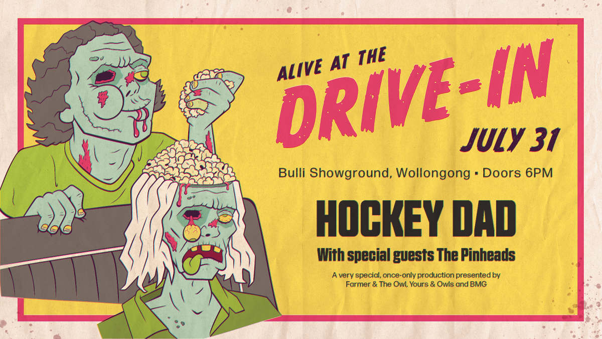 Hockey Dad To Play Live Drive-In Show This July In Wollongong